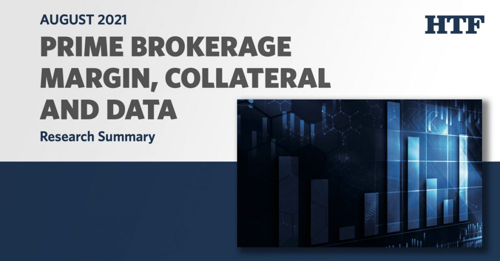 Prime Brokerage Margin, Collateral and Data Research Summary