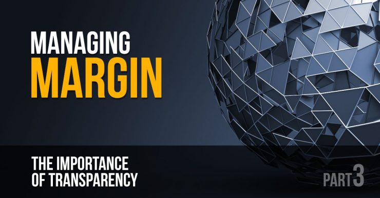 Managing Margin - the Importance of Transparency