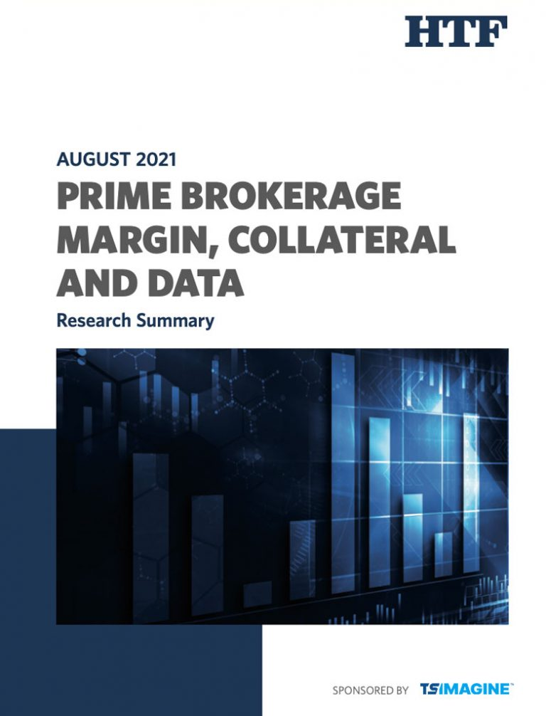 AUGUST 2021 – Research Summary: Prime Brokerage, Margin, Collateral and Data