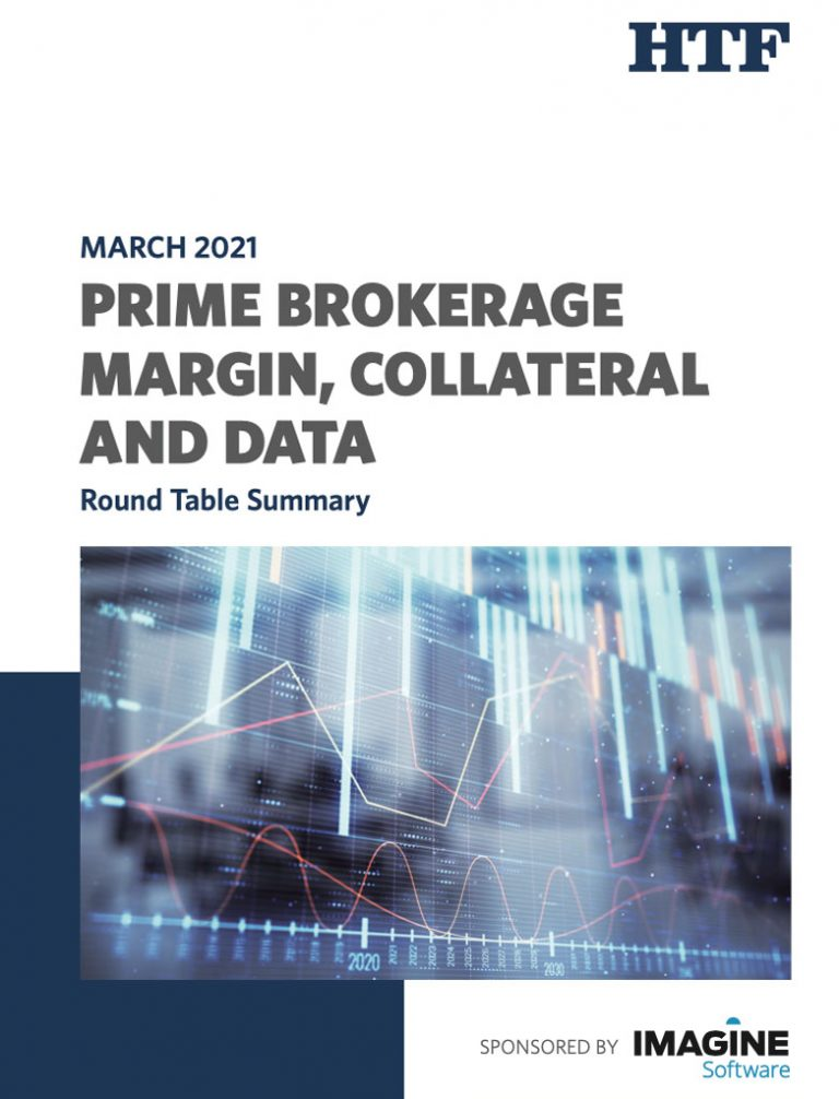 Round Table Summary: Prime Brokerage, Margin, Collateral and Data